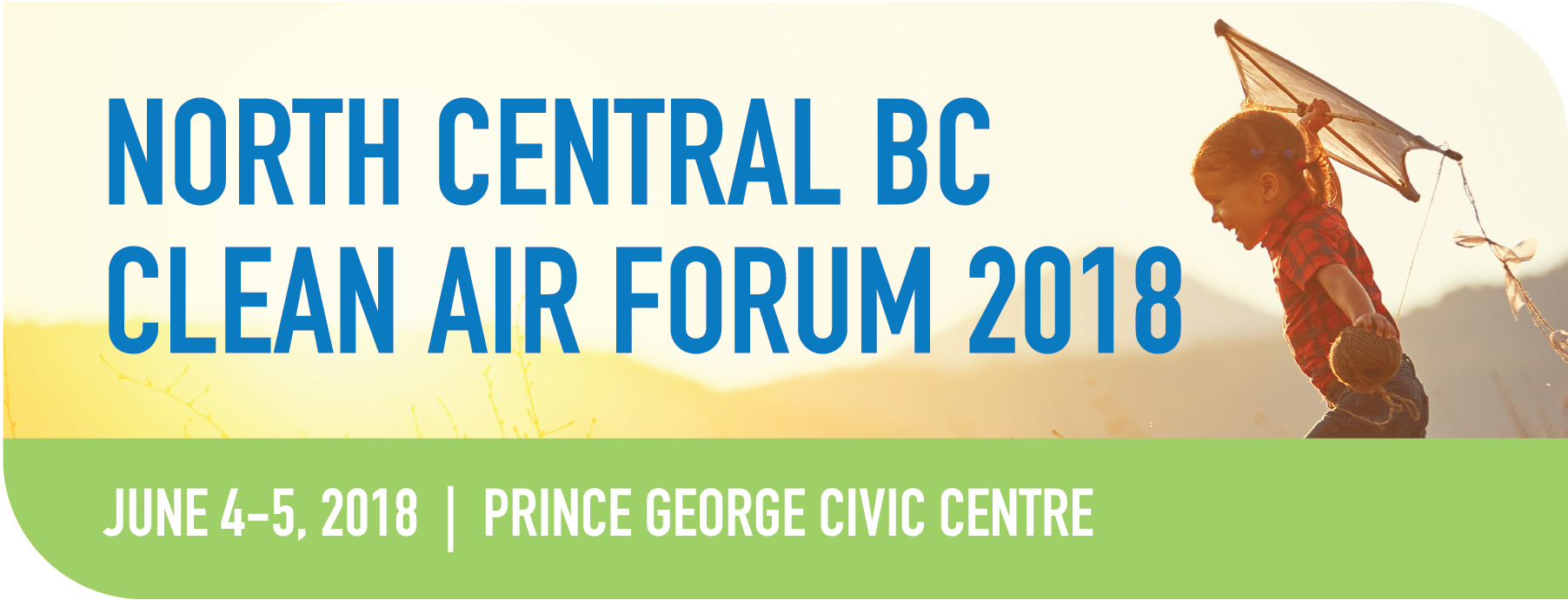 2018 North Central BC Clean Air Forum - PGAIR